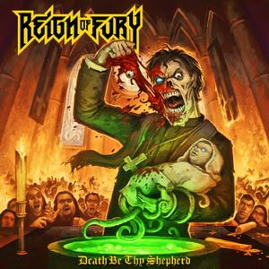 Reign Of Fury Death Be Thy Shepherd